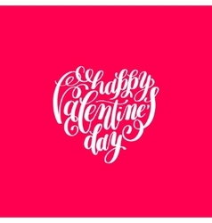 Happy valentines day handwritten lettering on vector