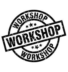 Workshop round grunge black stamp vector