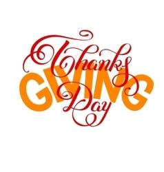 Thanks giving day handwritten lettering vector