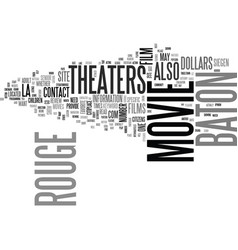 Baton rouge movie theaters text word cloud concept vector