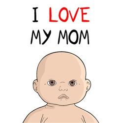 I love my mom message vector