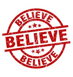 Believe round red grunge stamp vector