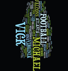 Michael vick text background word cloud concept vector