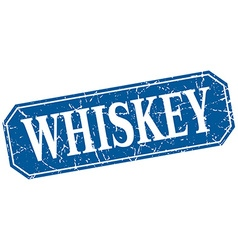 Whiskey blue square vintage grunge isolated sign vector