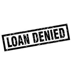 Square grunge black loan denied stamp vector