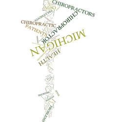 Michigan chiropractor text background word cloud vector