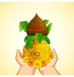 Hand holding Mangal Kalash vector image