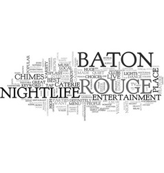 Baton rouge nightlife text word cloud concept vector