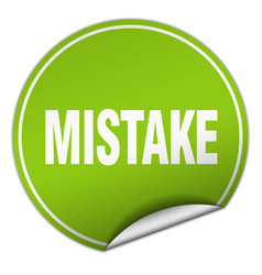 Mistake round green sticker isolated on white vector