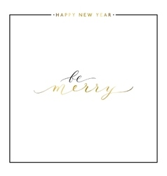 Be merry gold text isolated on white background vector
