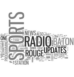 Baton rouge sports radio text word cloud concept vector