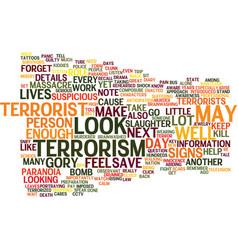 Terrorist terrorism and terrorized text vector