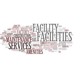 Facilities word cloud concept vector
