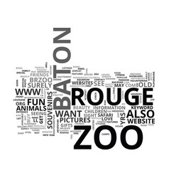 Baton rouge zoo text word cloud concept vector
