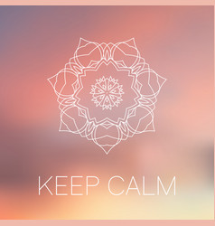 white mandala on blurred back keep calm poster vector image vector image