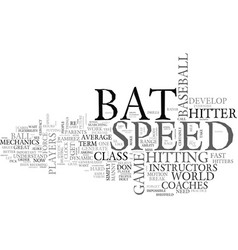 Bat speed what it is and how to get it text word vector