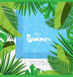 Hello summer holiday greeting card vector