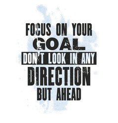 Inspiring motivation quote with text focus on vector