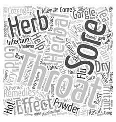 The best herbal remedies for sore throat and vector