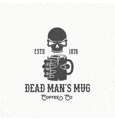 Dead mans mug coffee company abstract vintage vector