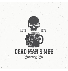 Dead Mans Mug Coffee Company Abstract Vintage vector image