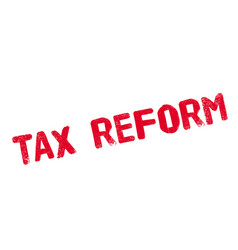 tax reform rubber stamp vector image