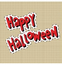 Happy Halloween label sticker vector image vector image