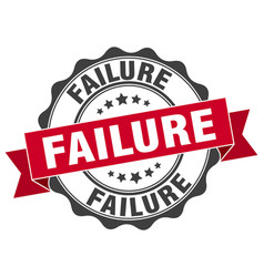 Failure stamp sign seal vector