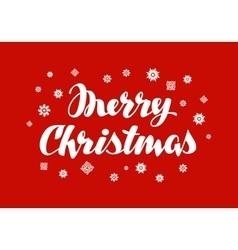 Merry Christmas greeting card Xmas handwritten vector image vector image