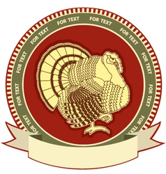 Turkey on label of thanksgiving holiday vector image