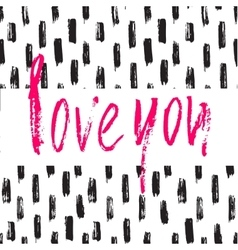 Hand drawn brush modern calligraphy valentine vector