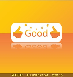 Good icon symbol flat modern web design with vector