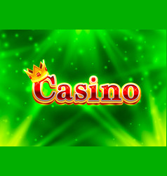 casino signboard text banner background vector image vector image
