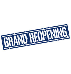 Grand reopening square grunge stamp vector