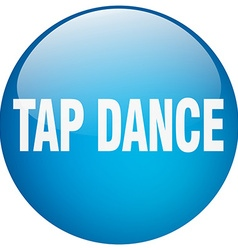 Tap dance blue round gel isolated push button vector