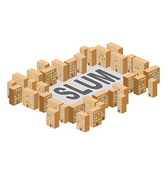 Slum district building in form of letters ghetto vector