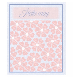 Hello may flower texture pattern vector