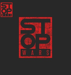 Stop war lettering grunge words t-shirt red print vector
