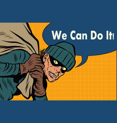 thief robbed bank we can do it vector image