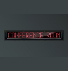 Conference room led digital sign vector