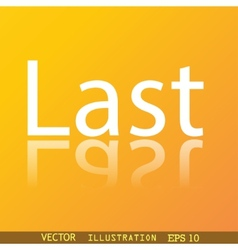 Last icon symbol flat modern web design with vector
