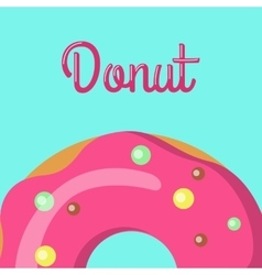 Donut with Tasty Glazing Sweet Doughnut Design vector image