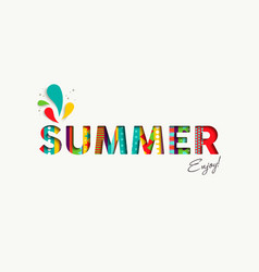 Summer vacation color quote paper cut fun text vector