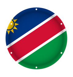 Round metallic flag of namibia with screw holes vector