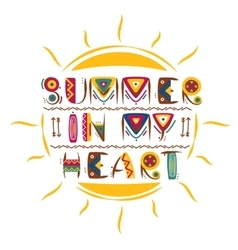 Summer in my heart words design in colored vector image vector image