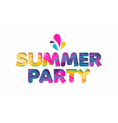 Summer party cutout color quote for fun holiday vector