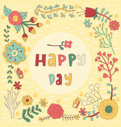 happy day floral greeting card vector image