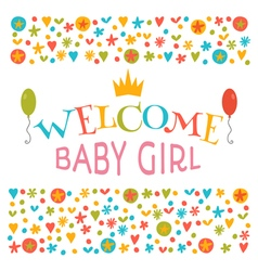 Welcome baby girl Baby girl shower card vector image