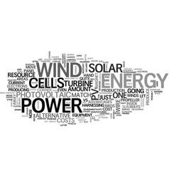 Wind power vs solar energy an even match text vector