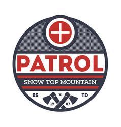 snow top mountain patrol vintage label vector image